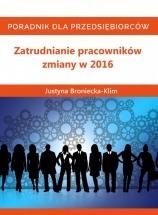 Audiobook Zatrudnianie pracowników – zmiany w 2016 / Justyna Broniecka-Klim