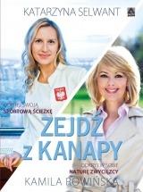 Książka Zejdź z kanapy / Katarzyna Selwant, Kamila Rowińska