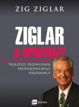 Ebook Ziglar o sprzedaży. Najlepszy przewodnik profesjonalnego sprzedawcy. / Zig Ziglar