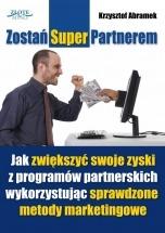 Ebook Zostań SuperPartnerem! / Krzysztof Abramek