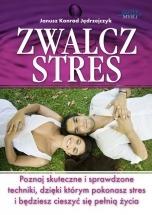 Ebook Zwalcz stres / Janusz Konrad Jędrzejczyk