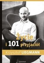 Ebook Życie i 101 przyjaciół / Krzysztof Liegmann