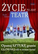Ebook Życie to jest teatr / Marek Zabiciel