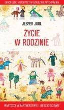 Ebook Życie w rodzinie. Wartości w rodzicielstwie i partnerstwie / Jesper Juul